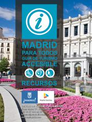 Madrid for all. Guide to accessible tourism. Resources. 7th edition 2015