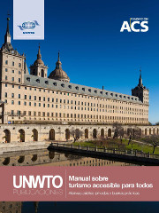 Handbook on accessible tourism for all: Principles, tools and best practices, Module I: Definition and context